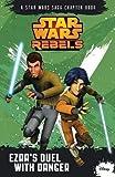 Star Wars Rebels: Ezra's Duel with Danger