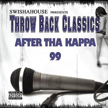 After Tha Kappa 99