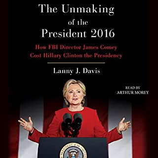 Unmaking of the President 2016 audiobook cover art