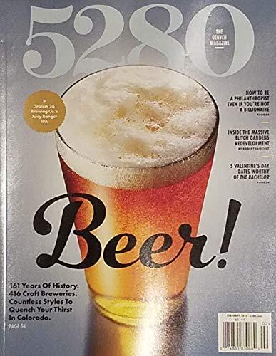 5280 The Denver Magazine February 2020 Beer!