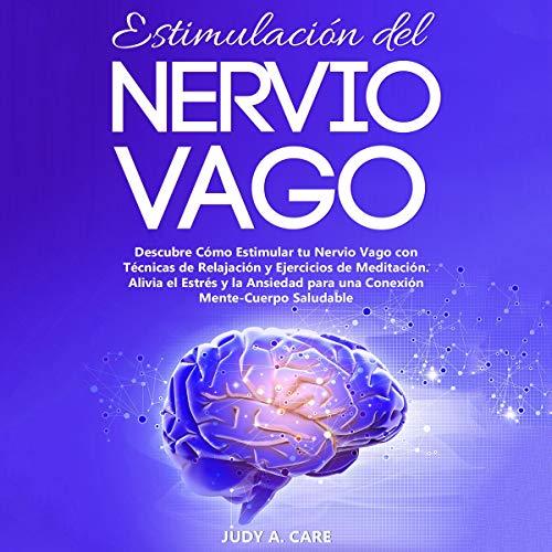 Estimulación del Nervio Vago [Vagus Nerve Stimulation]  By  cover art
