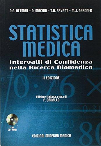Statistica medica. Intervalli di confidenza nella ricerca biomedica. Con CD-ROM