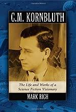 c.m. kornbluth: لوحة The Life و يعمل بشكل فريد من الخيال العلمي visionary