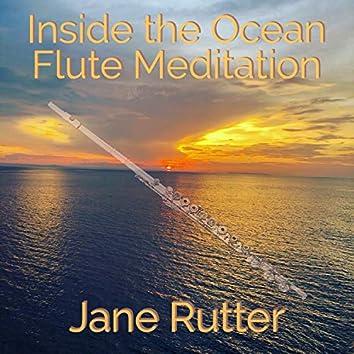 Inside the Ocean Flute Meditation