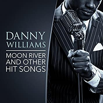 Moon River and other Hit Songs