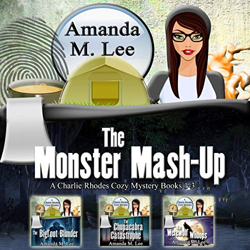 The Monster Mash-Up: A Charlie Rhodes Cozy Mystery, Books 1-3