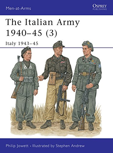 The Italian Army 1940–45 (3): Italy 1943–45 (Men-at-Arms)