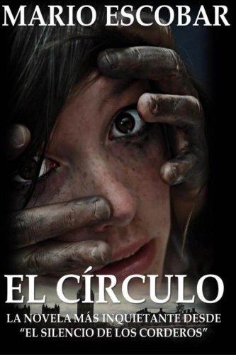 """El Circulo: La novelas mas inquietante desde """"El Silencio de los Corderos"""""""