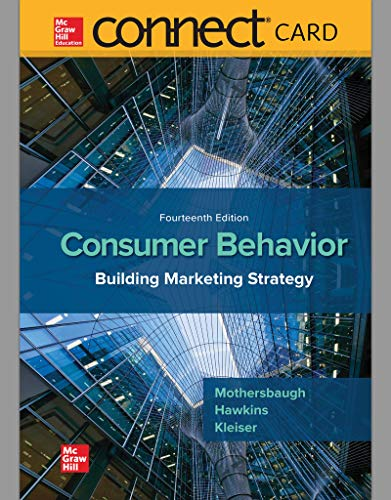 Compare Textbook Prices for Connect Access Card for Consumer Behavior 14 Edition ISBN 9781260158106 by Mothersbaugh, David,Hawkins, Delbert,Best, Roger