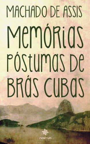 Memórias Póstumas de Brás Cubas: Clássicos de Machado de Assis