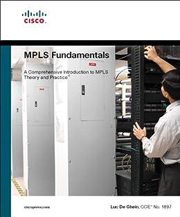 [Luc De Ghein]のMPLS Fundamentals (English Edition)