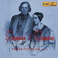 シューマン夫妻の音楽 (Schumann & Schumann / Ksenia Nosikova , piano) [輸入盤]