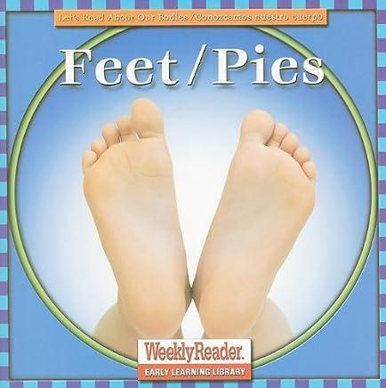 Feet/Pies (Lets Read about Our Bodies/Conozcamos Nuestro Cuerpo (Paperback)) by Cynthia Klingel (2002-01-06)