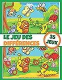Le jeu des différences - 35 jeux: Cahier d'activités pour enfant - Livre de jeux - Dès 5 ans - Entièrement coloriable