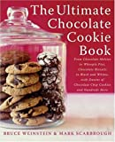 The Ultimate Chocolate Cookie Book: From Chocolate Melties to Whoopie Pies, Chocolate Biscotti to Black and Whites, with Dozens of Chocolate Chip Cookies ... More (Ultimate Cookbooks) (English Edition)