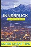 Super Cheap Innsbruck - Travel Guide 2020: How to Enjoy a $1,000 trip to Innsbruck for $120