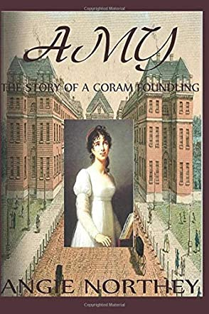 Amy, The Story Of A Coram Foundling
