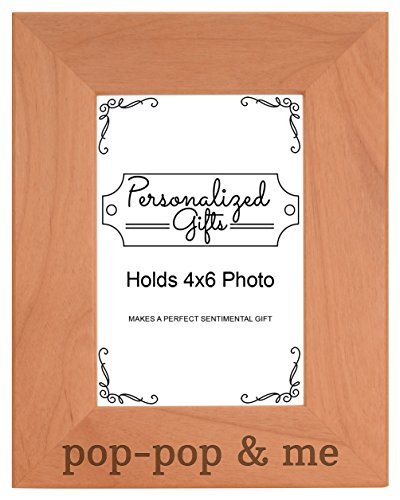 Personalized Gifts Grandpa Gift Pop-Pop and Me Grandchild Natural Wood Engraved 4x6 Portrait Picture Frame Wood