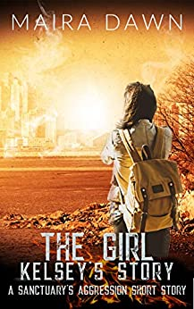 The Girl: A Sanctuary's Aggression Story by [Maira Dawn]