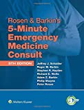 Rosen & Barkin's 5-Minute Emergency Medicine Consult (5 Minute Consult)