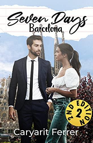 Seven days: Barcelona (English Edition)