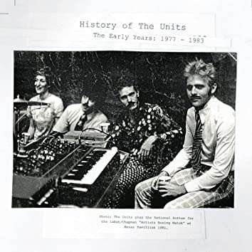 History of the Units: The Early Years 1977-1983