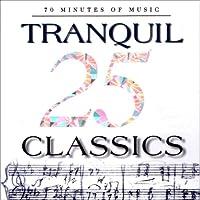 25 Tranquil Classics