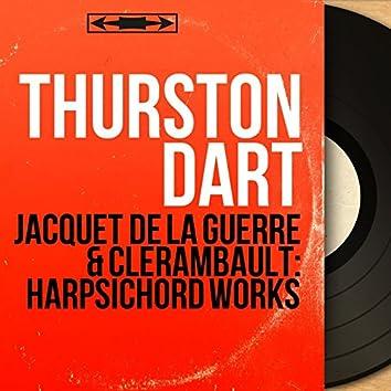 Jacquet de La Guerre & Clérambault: Harpsichord Works (Mono Version)