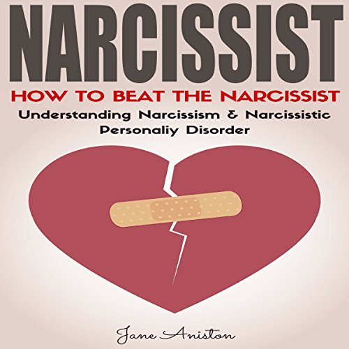 Narcissist: How to Beat the Narcissist! audiobook cover art