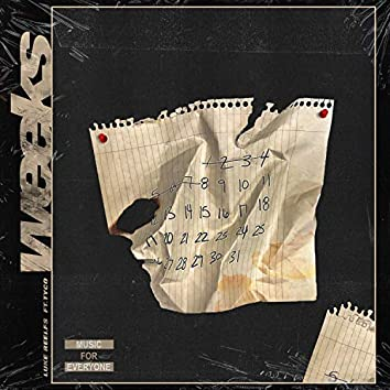 Weeks (feat. Tyco)