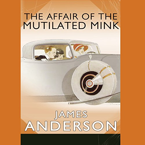 The Affair of the Mutilated Mink audiobook cover art