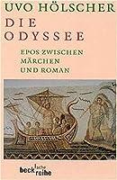 Die Odyssee: Epos zwischen Maerchen und Roman