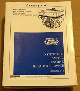 Foley Belsaw Institute of Small Engine Repair and Service Complete Course Lessons 1- 52