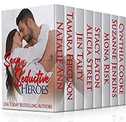 Sexy & Seductive Heroes (Steamy Contemporary Romance Book 2)