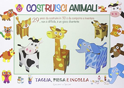 Costruisci animali. Ediz. illustrata