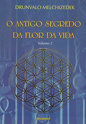 O Antigo Segredo da Flor Da Vida Vol. 02: Volume 2