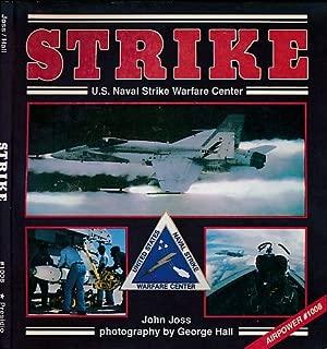 Strike: U.S. Naval Strike Warfare Center (Power Series)