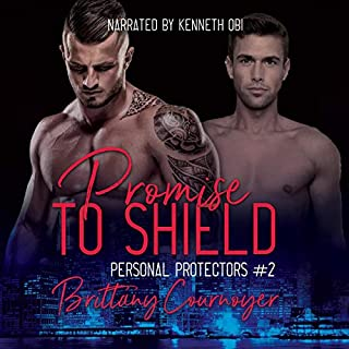 Promise to Shield     Personal Protectors, Book 2              By:                                                                                                                                 Brittany Cournoyer                               Narrated by:                                                                                                                                 Kenneth Obi                      Length: 7 hrs and 8 mins     6 ratings     Overall 4.3