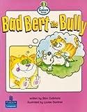 Genre Range: Emergent Readers: Bad Bert the Bully (Pack of Six) (LITERACY LAND)