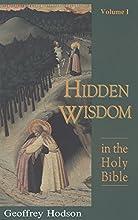 Hidden Wisdom in the Holy Bible, Vol. 1