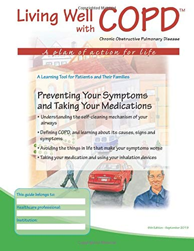 Preventing Your Symptoms and Taking Your Medications: Living Well with COPD