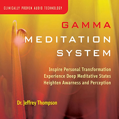 Gamma Meditation System Audiobook By Jeffrey Thompson cover art