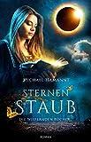Die Wispernden Bücher - Sternenstaub: Roman (Band 4)