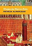 Viajes de Marco Polo (Cuadernos de Horizontes nº 3)
