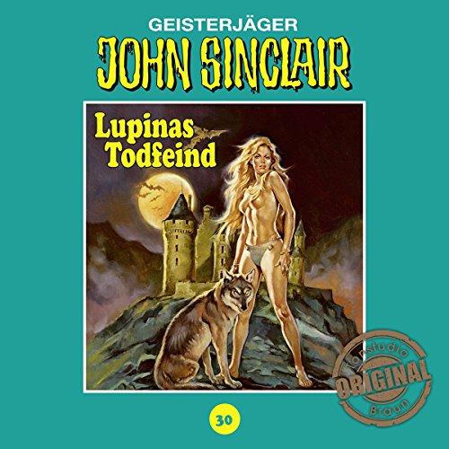 Lupinas Todfeind - Teil 2 (John Sinclair - Tonstudio Braun Klassiker 30) Titelbild