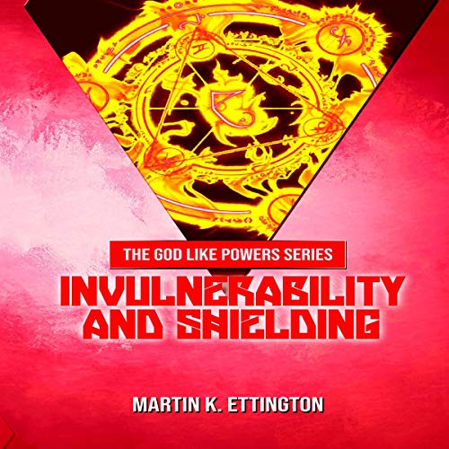 Invulnerability and Shielding audiobook cover art