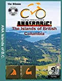 Anaerobic! The Islands of British Columbia. Virtual Cycling, Indoor Ride, Spinning Workout Video [DVD]
