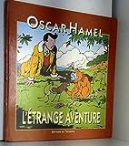 L'étrange aventure d'Oscar Hamel