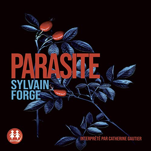 Parasite Audiobook By Sylvain Forge cover art