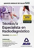 Técnicos Especialistas en Radiodiagnóstico del Servicio Andaluz de Salud. Temario específico: Técnico/a Especialista en Radiodiagnóstico del Servicio Andaluz de Salud. Temario específico volumen 1